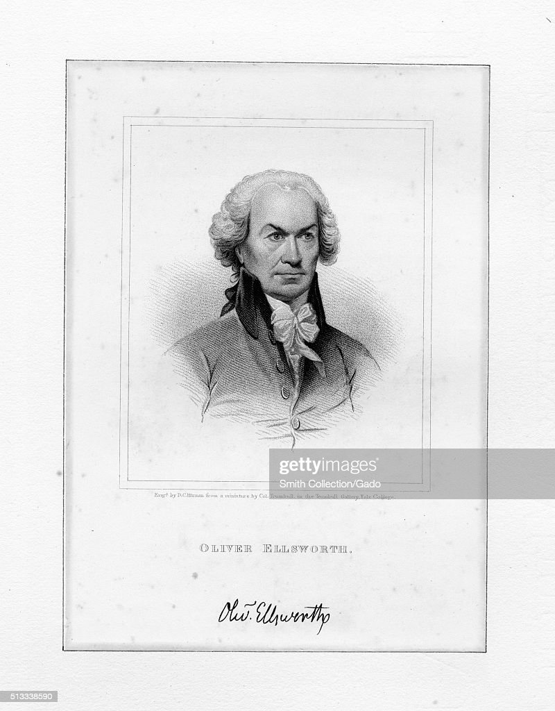 Engraved portrait of Oliver Ellsworth American lawyer and politician a revolutionary against British rule a drafter of the United States Constitution...