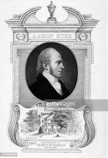 A engraving from a portrait of Aaron Burr he was an American politician that held several offices he was the New York State Attorney General before...