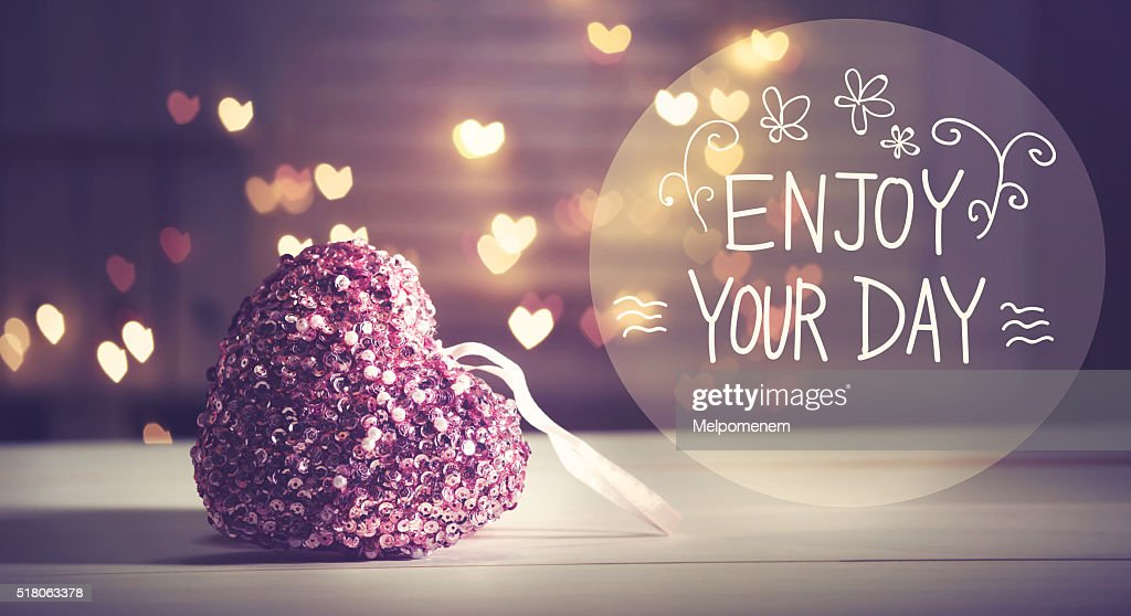 Enjoy Your Day Message With Pink Heart : Stock Photo