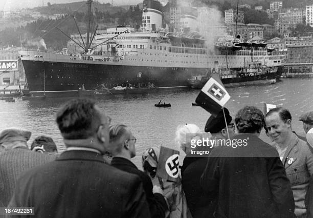 Entrance of the KdF ship SIERRA CORDOBA in Genoa In the background the ship CONTE DI SAVOIA About 1938 Photograph Einfahrt des KdFSchiffs SIERRA...