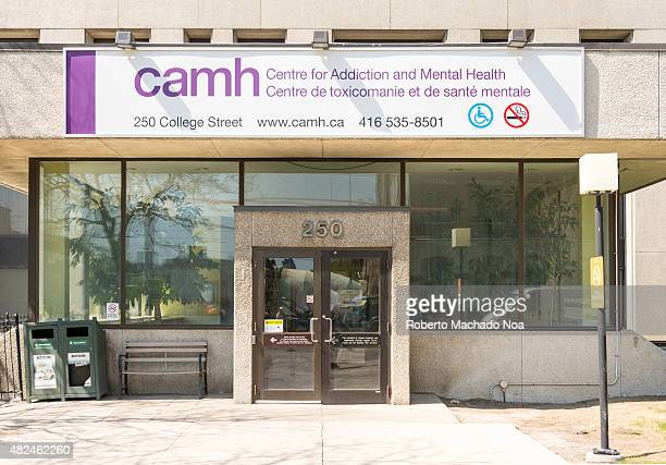 CENTRE TORONTO ONTARIO CANADA Entrance to the Camh or Centre for addition and mental health in Toronto Mental health is one of the neglected areas of...
