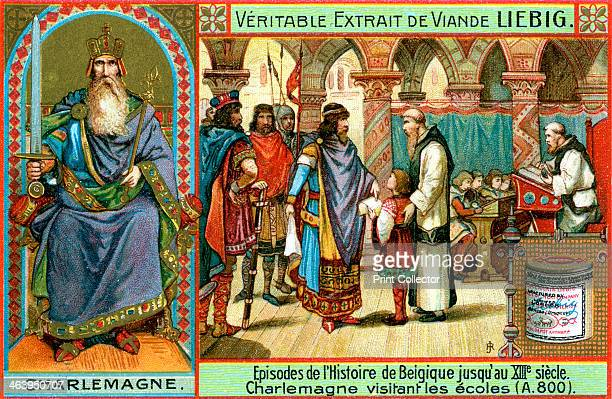 Episodes in the history of Belgium up until the 13th century Charlemagne Charlemagne visiting schools in 800 AD French advertisement for Liebig's...