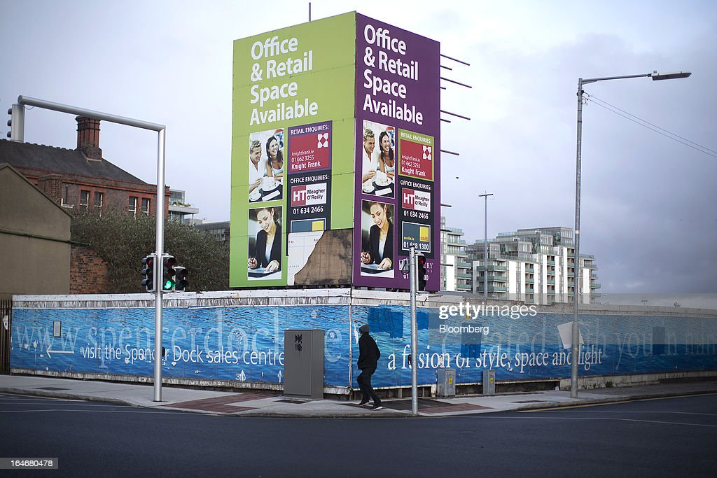 Estate agents boards advertising office space and retail space on a billboard at North Wall Quay in Dublin, Ireland, on Friday, March 15, 2013. Ireland's renewed competiveness makes it a beacon for the U.S. companies such as EBay, Google Inc. and Facebook Inc., which have expanded their operations in the country over the past two years. Photographer: Simon Dawson/Bloomberg via Getty Images