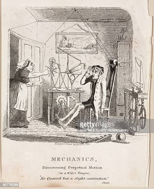 Etching by Theodore Lane showing a wife shouting at her husband who has been spending all his time experimenting with perpetual motion William Martin...