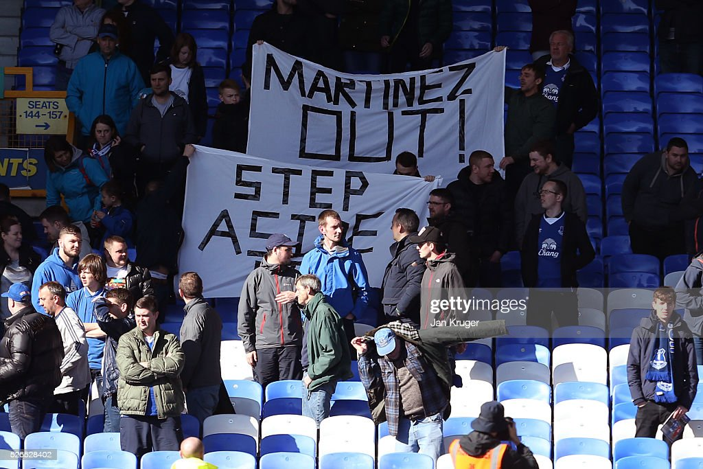 Everton supporters hold banner 'Martinez Out!'' after the Barclays Premier League match between Everton and A.F.C. Bournemouth at Goodison Park on April 30, 2016 in Liverpool, England.