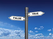 False True Directional Sign - 3D Rendering