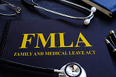 FMLA family and medical leave act and stethoscope.