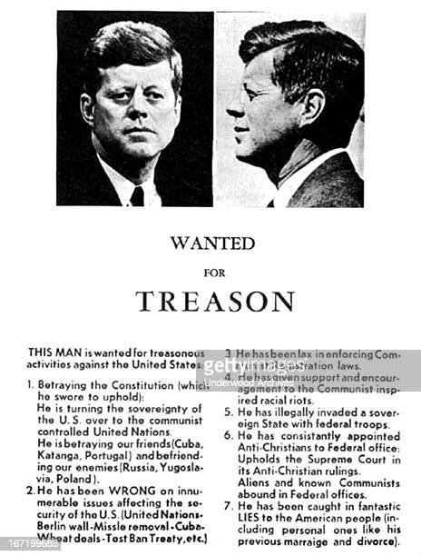 A famous handbill circulated in Dallas the day before President Kennedy was assassinated Dallas Texas November 21 1963