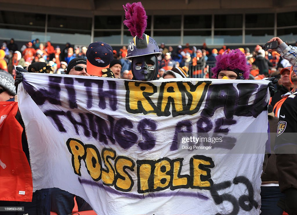 A fan of the Baltimore Ravens holds up a sign in support of Ray Lewis #52 which reads 'With Ray All Things Are Possible #52' against the Denver Broncos during the AFC Divisional Playoff Game at Sports Authority Field at Mile High on January 12, 2013 in Denver, Colorado.
