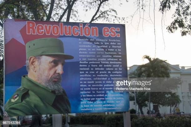Fidel Castro image in billboard stating his concept of 'Revolution' After his death the concept has been widely publicized