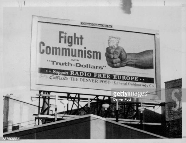 Fight Communism with 'truth dollars' is the slogan of the Crusade for Freedom in its 1955 campaign to raise funds for the support of Radio Free...