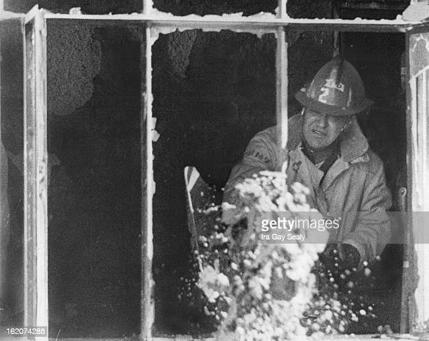 MAR 1 1974 MAR 2 1974 Fire Damages Denver Home Friday A fireman douses a window frame above to make sure all sparks are out at a house at 248 S Hazel...