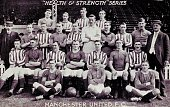 Football A group picture of Manchester United FC This postcard is one of a series issued in 1911 by Health and Strength magazine and features the...