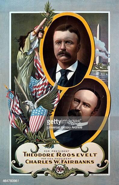 For President Theodore Roosevelt 1904