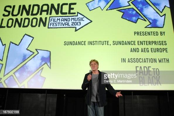 Founder and President of Sundance Institute Robert Redford speaks at the'The Look Of Love' screening during the Sundance London Film and Music...