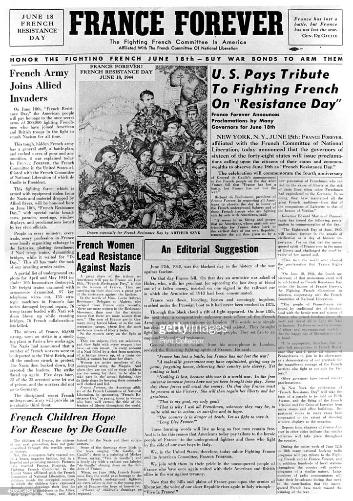 France Forever newspaper 18 June 1944 Front cover of a paper published by the Fighting French Committee in America It declares the 18 June 1944 to be...