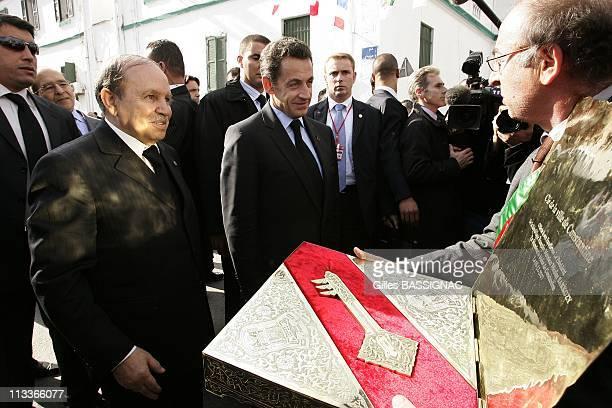 France'S President Nicolas Sarkozy And Algeria'S President Abdelaziz Bouteflika Visit The Eastern City Of Constantine The Last Day Of French...