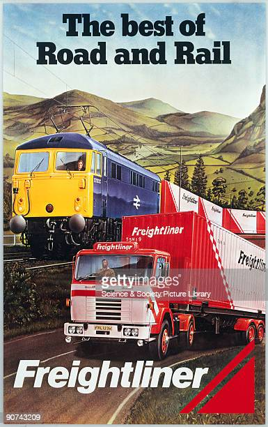 'Freightliner The Best of Road and Rail' BR poster 1980 Poster produced for British Rail promoting road and rail freight services showing a lorry...