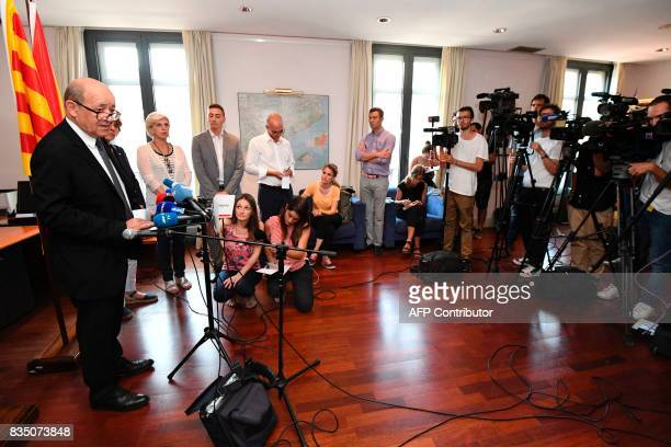French Foreign Affairs minister JeanYves Le Drian speaks during a press conference in Barcelona on August 18 a day after a van ploughed into the...