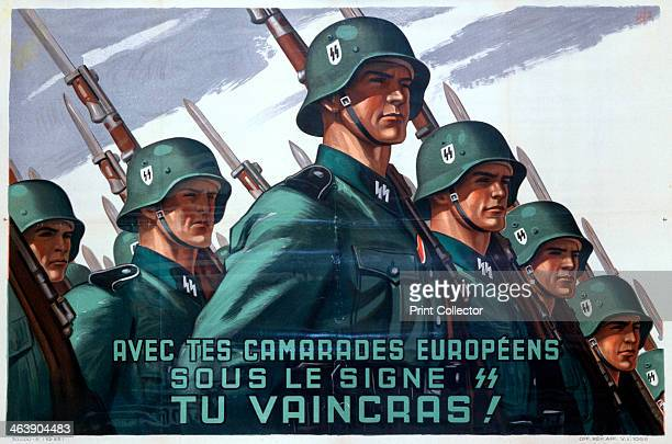 French recruitment poster for the SS 19431944 Frenchmen were eligible to join the SS from 20 July 1943 Several thousand volunteered and in 1944 the...