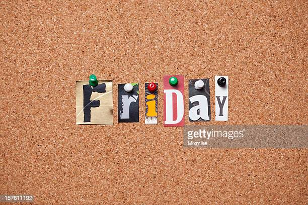 Friday pinned on bulletin cork board