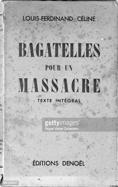 Front cover of 'Bagatelles pour un massacre' of LouisFerdinand Celine Denoel publishing 1941