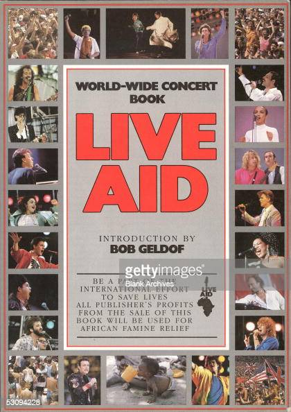 Front cover of the book from the simultaneous Live Aid concerts at JFK Stadium in Philadelphia Pennsylvania and Wembley Stadium in London England...