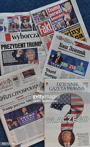 Front pages of main Polish newspapers the day after the victory of Donald Trump in the US presidential elections are seen on November 10 2016 in...
