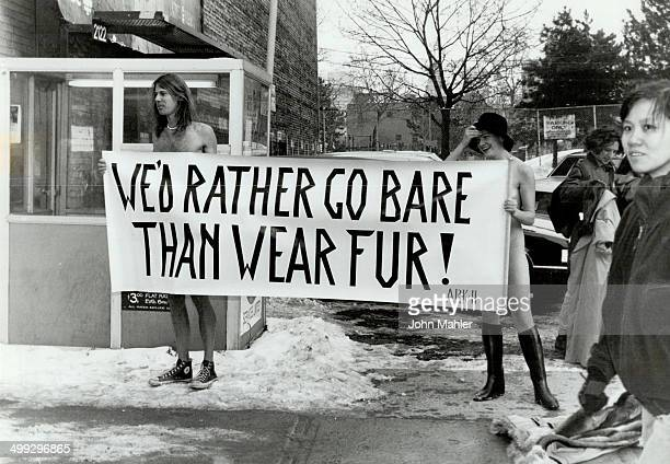 Fur Gets under their skin Antifur protesters make their point during a demonstration yesterday at Spadina Ave and Queen St After briefly baring their...