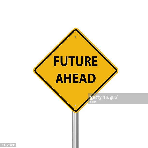 Future ahead warning sign