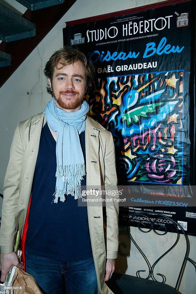 Gael Giraudeau attends 'L'oiseau Bleu' at Theatre Hebertot on May 31, 2016 in Paris, France.