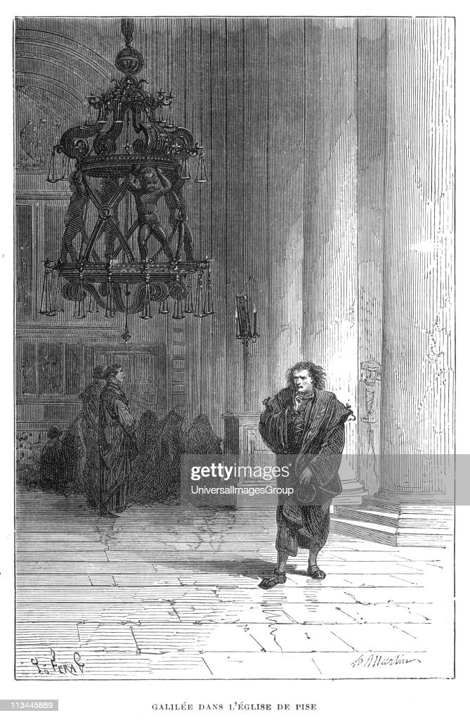 Galileo Observing The Swaying Of Chandelier In Pisa Cathedral C1584 Galilei 1564 1642 Italian Astronomer Mathematician And Physicist Used