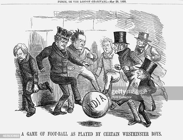 'A game of football as played by certain Westminster boys' 1858 In this cartoon Derby is on the left with Disraeli representing the Tories whilst...