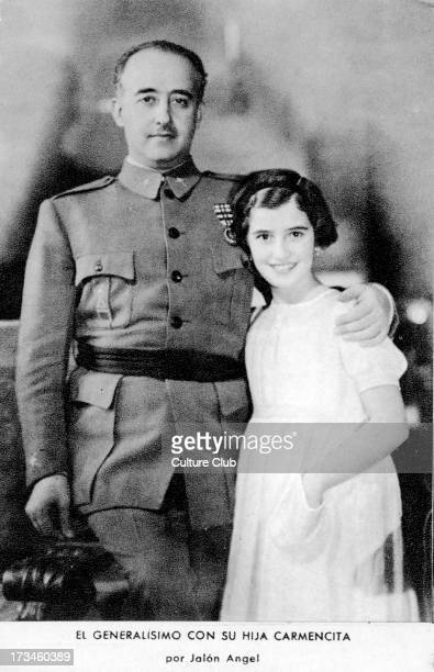 General Franco with his daughter Carmencita Spanish military general dictator and member of the Falange movement 4 December 1892 – 20 November 1975