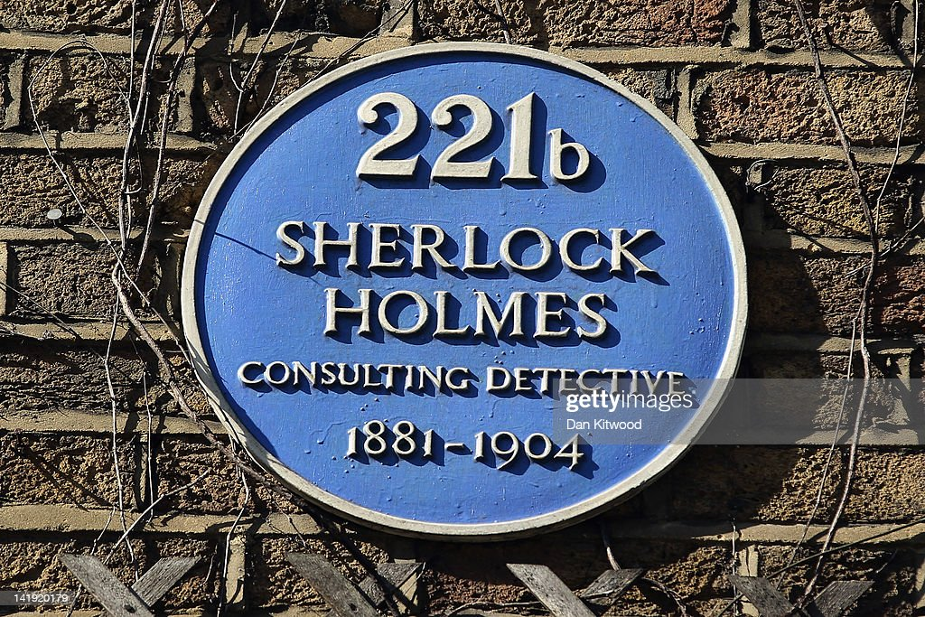 A general view of a blue plaque outside the former home of the fictional Character Sherlock Holmes on March 26, 2012 in London, England. 221B Baker Street is the London address of the fictional detective Sherlock Holmes, which was created by author Sir Arthur Conan Doyle.