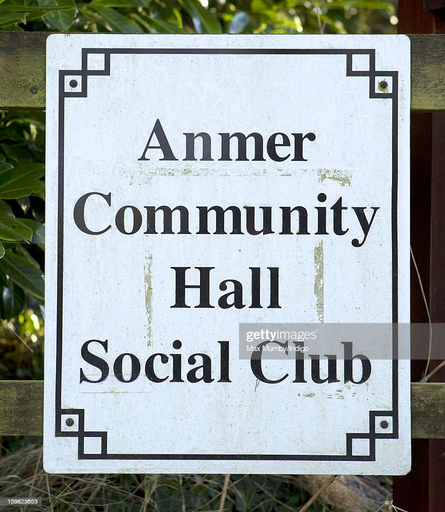 A general view of the Anmer Community Hall Social Club sign in Anmer on January 13, 2013 in King's Lynn, England. It has been reported that Queen Elizabeth II is to give Anmer Hall to Prince William, Duke of Cambridge and Catherine, Duchess of Cambridge to be their country house.