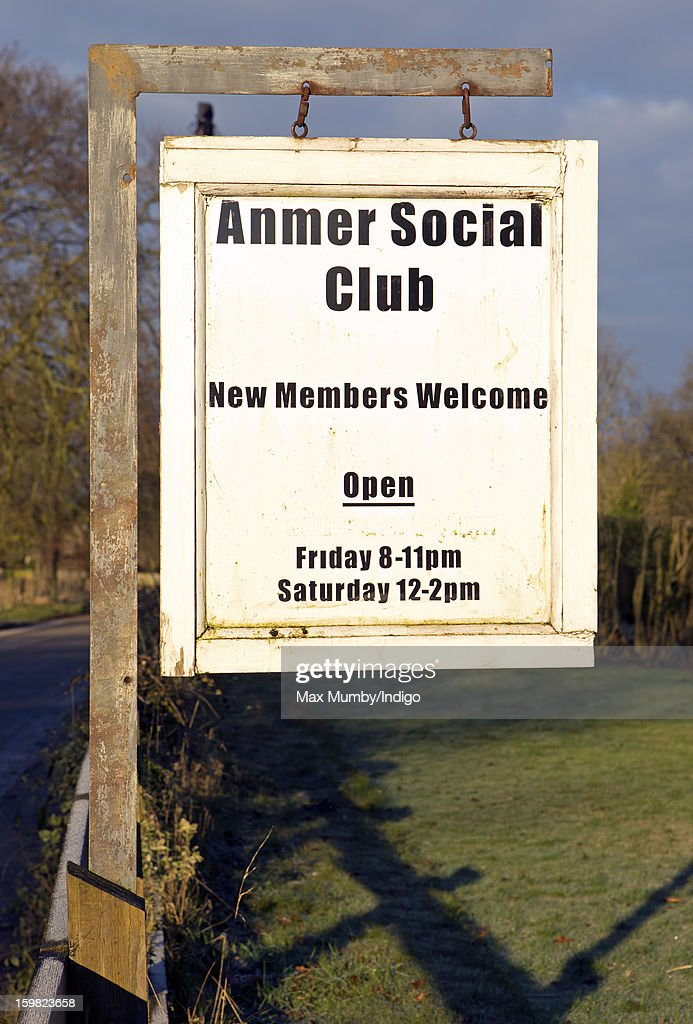 A general view of the Anmer Social Club sign in Anmer on January 13, 2013 in King's Lynn, England. It has been reported that Queen Elizabeth II is to give Anmer Hall to Prince William, Duke of Cambridge and Catherine, Duchess of Cambridge to be their country house.