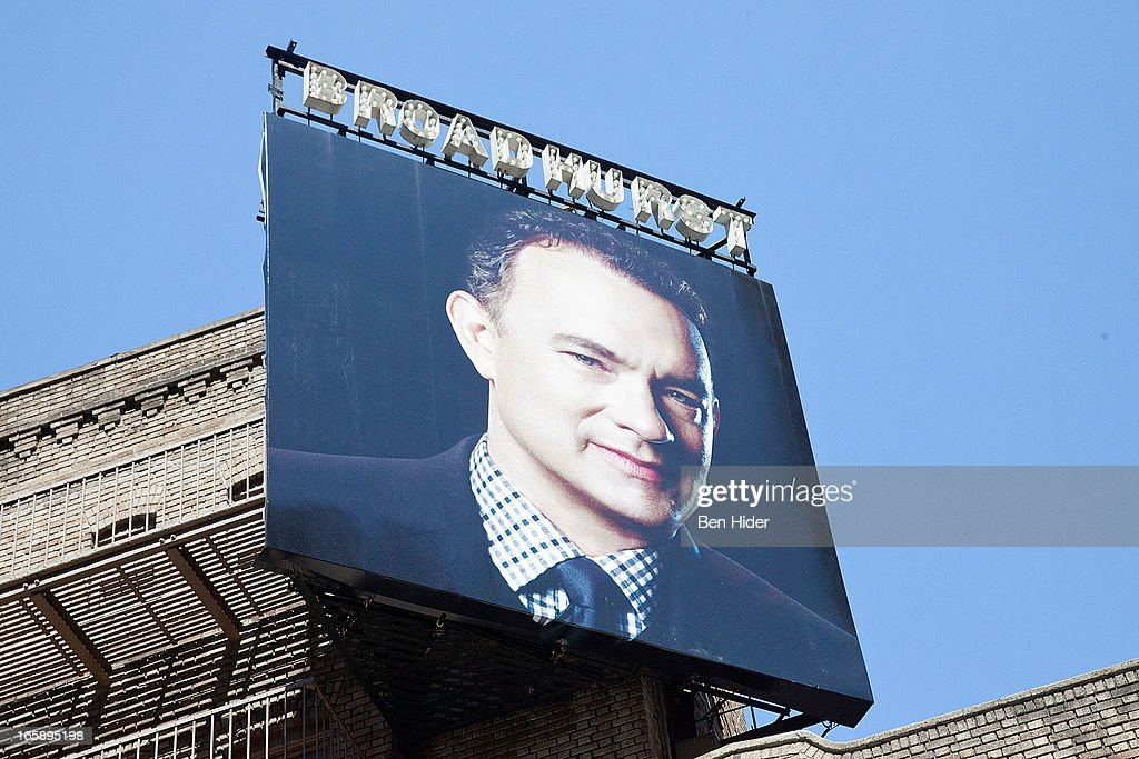 A general view of the Broadhurst Theater billboard of <a gi-track='captionPersonalityLinkClicked' href=/galleries/search?phrase=Tom+Hanks&family=editorial&specificpeople=201790 ng-click='$event.stopPropagation()'>Tom Hanks</a> of on April 5, 2013 in New York City.