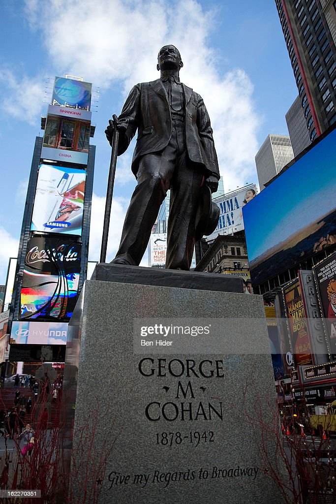 A general view of the George M. Cohan bronze statue, American composer, playwright, actor, and producer in Times Square on February 21, 2013 in New York City.
