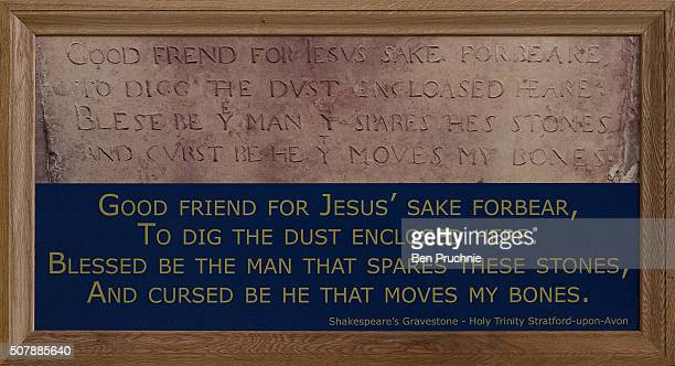A general view of the inscription on the grave of William Shakespeare at the Holy Trinity Church ahead of the 400th anniversary of Shakespeare's...