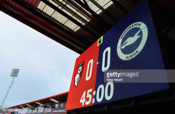 A general view of the scoreboard inside the stadium prior to the Premier League match between AFC Bournemouth and Brighton and Hove Albion at...