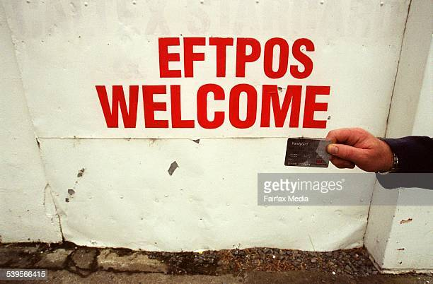 Generic picture of an Eftpos Welcome sign in New Zealand 12 March 2001 AFR Picture by VIRGINIA STAR