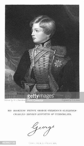 George Frederick Alexander Charles Ernest Augustus of Cumberland 1831 George V was the last king of Hanover and a member of the German branch of the...