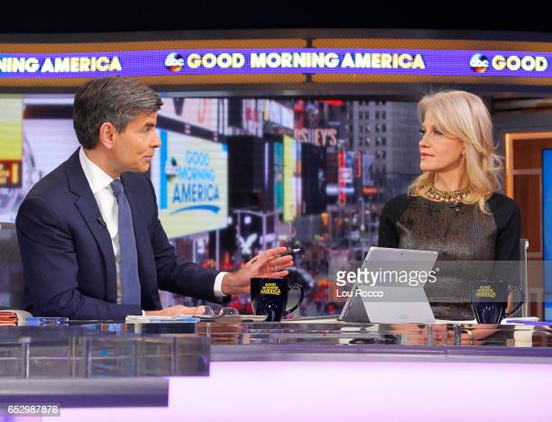 AMERICA George Stephanopoulos interviews Kellyanne Conway on 'Good Morning America' Monday March 13 airing on the ABC Television Network GEORGE