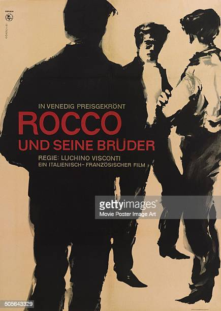 A German poster for the Italian movie 'Rocco e i suoi fratelli' titled 'Rocco Und Seine Bruder' 1960 The film was directed by Luchino Visconti and...