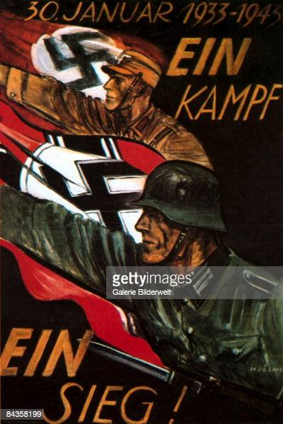 A German poster from World War II depicts German soldiers with swastika flags against the words 'Ein Kampf ein Sieg' 30th January 1943 It is the...