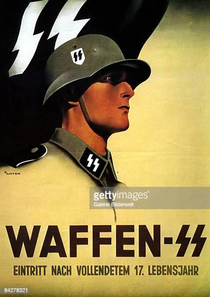 A German recruitment poster for the WaffenSS circa 1940 The text underneath 'Eintritt Nach Vollendetem 17 Lebensjahr' announces that recruits must be...