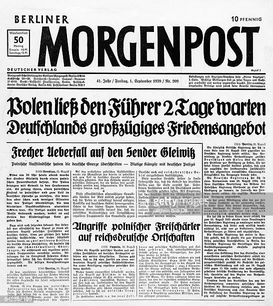 Germany Radio station Gleiwitz The Nazi arranged alleged 'polish armed assault' on radio station Gleiwitz Newspaper 'Berliner Morgenpost' Berlin'...