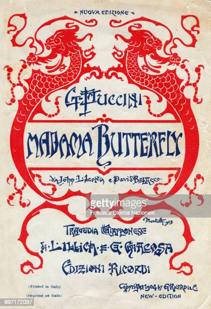 Giacomo Puccini libretto for the opera 'Madama Butterfly' Japanese tragedy' by Luigi Illica and Giuseppe Giacosa Première at the Teatro alla Scala...