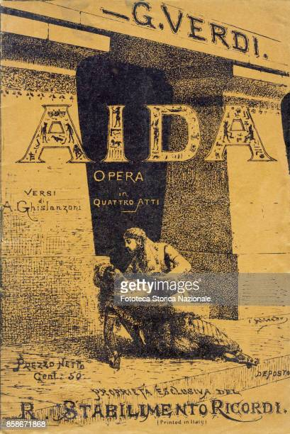 Giuseppe Verdi illustrated cover of the Aida booklet works in four acts by Antonio Ghislanzoni The Opera was commissioned by the viceroy of Egypt...